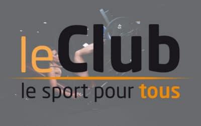 LE CLUB, LE SPORT POUR TOUS